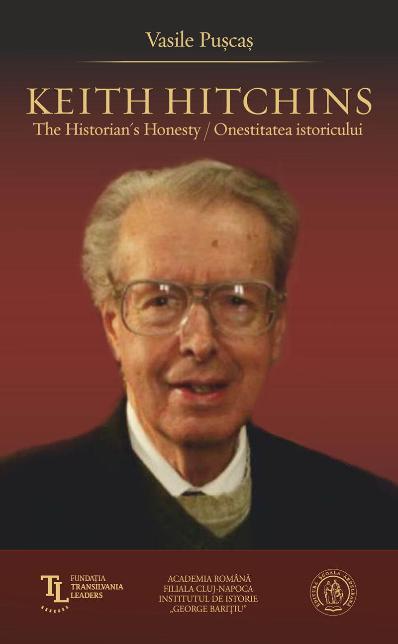 Keith Hitchins: The Historian's Honesty / Onestitatea istoricului