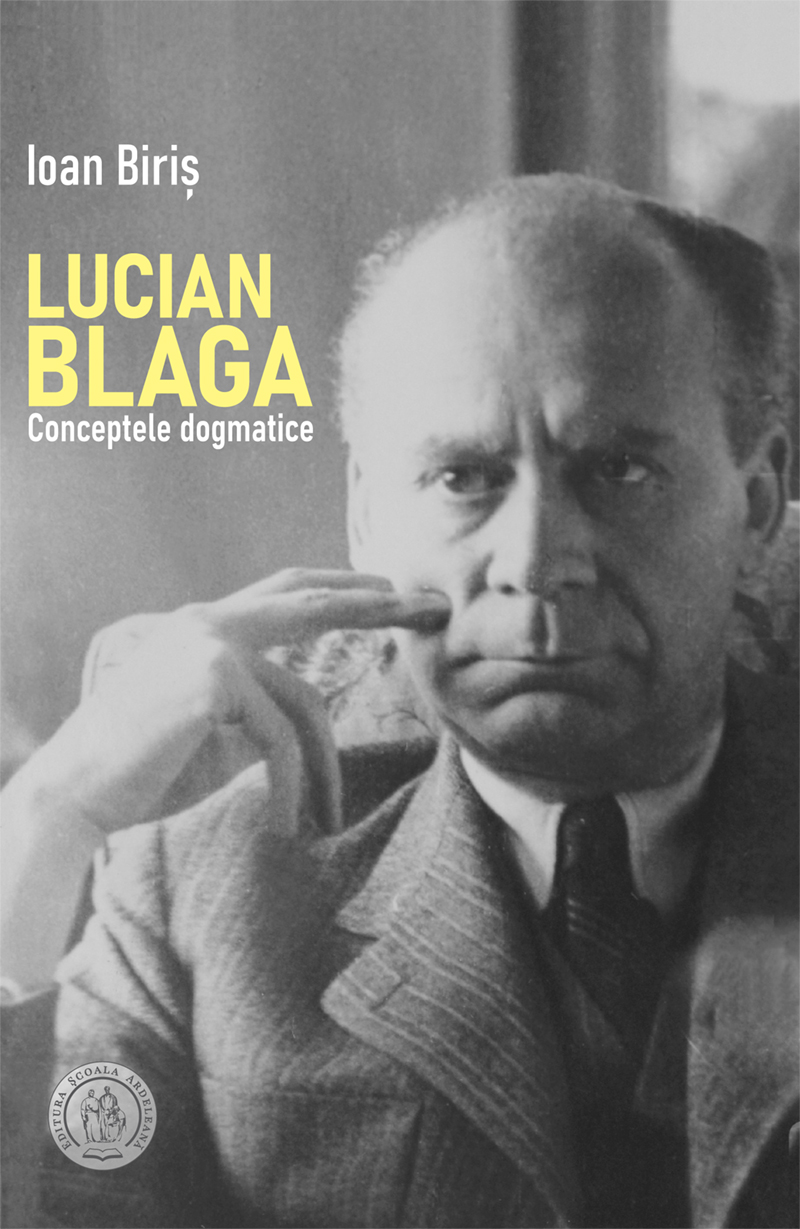Lucian Blaga. Conceptele dogmatice